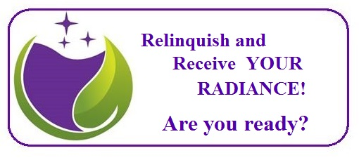 Relinquish & Receive your Radiance